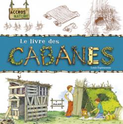 cabanes Lien vers: LivreCabanes